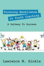 Pursuing Excellence in Youth Coaching
