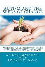Autism and the Seeds of Change