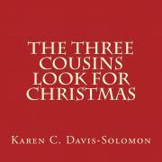 The Three Cousins Look for Christmas