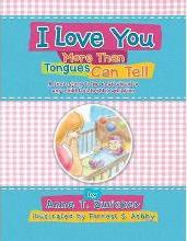 I Love You More Than Tongues Can Tell