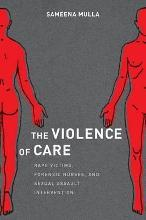 The Violence of Care