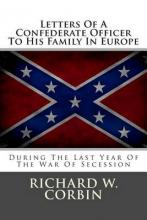 Letters of a Confederate Officer to His Family in Europe