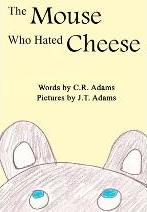 The Mouse Who Hated Cheese
