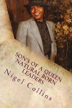 Son's of a Queen Natural Born Leaders