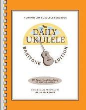 The Daily Ukulele - Baritone Edition