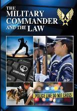 The Military Commander and the Law (Eleventh Edition, 2012)