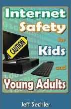 Internet Safety for Kids and Young Adults