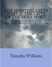The Spiritual Gifts (Part 2)