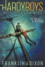 Hardy Boys Adventures #6: The Battle of Bayport