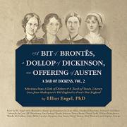 A Bit of Brontes, a Dollop of Dickinson, an Offering of Austen