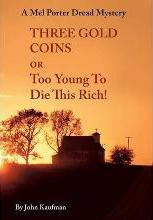 Three Gold Coins or Too Young To Die This Rich!