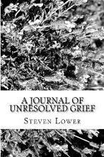 A Journal of Unresolved Grief
