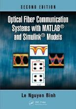Optical Fiber Communication Systems with MATLAB (R) and Simulink (R) Models