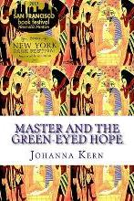 Master and the Green-Eyed Hope