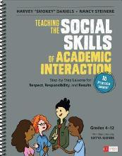 Teaching the Social Skills of Academic Interaction: Grades 4-12