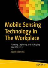 Mobile Sensing Technology in the Workplace 2017