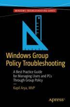 Windows Group Policy Troubleshooting 2017