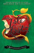 Isle Of The Lost, The: A Descendants Novel