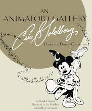Animator's Gallery, An: Eric Goldberg Draws The Disney Characters