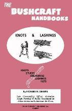 The Bushcraft Handbooks - Knots & Lashings