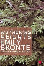 Wuthering Heights (Dyslexic-Friendly Edition)