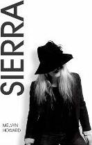 Sierra - Volume I. Inspired by the Song by Boz Scaggs. a Fantasy Pop Adventure of Searching and Longing.