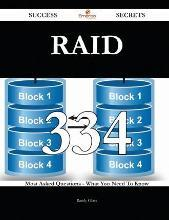 Raid 334 Success Secrets - 334 Most Asked Questions on Raid - What You Need to Know