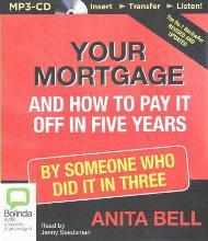 Your Mortgage and How to Pay It Off in 5 Years