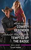 Cowboy Defender/Tempted by the Badge