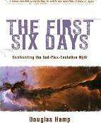 The First Six Days