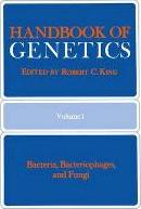 Handbook of Genetics: Handbook of Genetics Bacteria, Bacteriophages, and Fungi Volume 1
