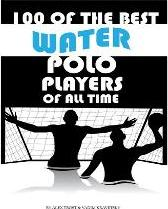 100 of the Best Water Polo Players of All Time