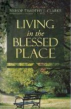Living in the Blessed Place