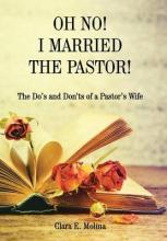 Oh No! I Married the Pastor!