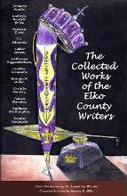 The Collected Works of the Elko County Writers