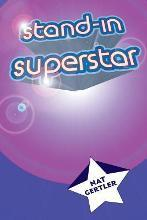Stand-In Superstar