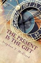 The Present Is the Gift