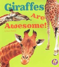 Giraffes Are Awesome!