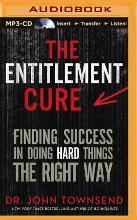 The Entitlement Cure