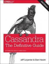 Cassandra - The Definitive Guide