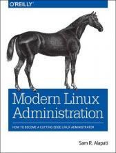 Modern Linux Administration