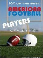 100 of the Best American Football Players of All Time