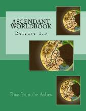 Ascendant Worldbook V.1.3