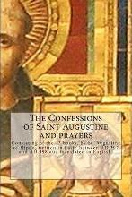 The Confessions of Saint Augustine and Prayers
