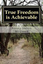True Freedom Is Achievable