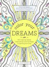 Color Your Dreams Adult Coloring Book