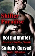 Not My Shifter/ Sinfully Cursed (Shifter Paradise) (Volume 1)