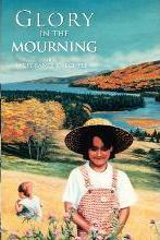 Glory in the Mourning