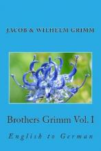 Brothers Grimm Vol. I