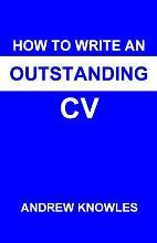 How to Write an Outstanding CV
